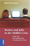 Romeo und Julia in der Midlife Crisis